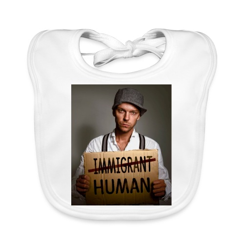 Immigrants are human - Baby Organic Bib
