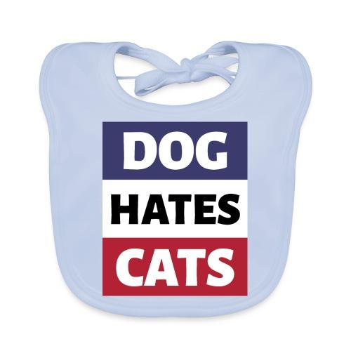 Dog Hates Cats - Baby Bio-Lätzchen