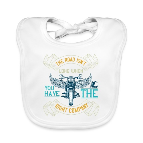 The road isn't long when you have the right compan - Organic Baby Bibs