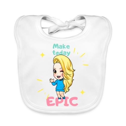 make today epic - Ekologisk babyhaklapp