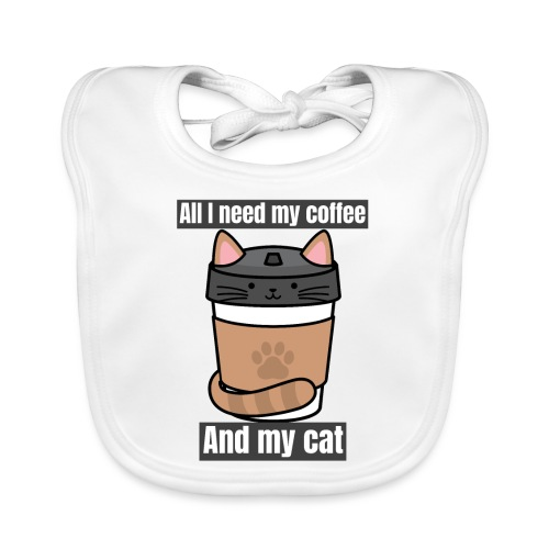 All i need is coffee and my cat - Funny kitty gift - Bavoir bio Bébé