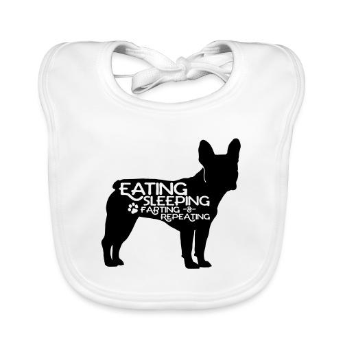 French Bulldog - Eat, Sleep, Fart & Repeat - Baby Bio-Lätzchen
