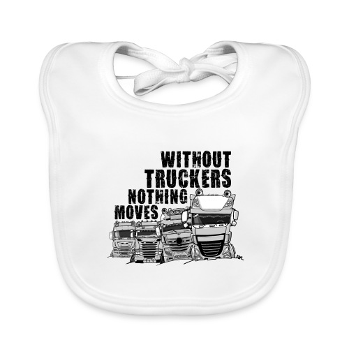 0911 without truckers nothing moves - Bio-slabbetje voor baby's