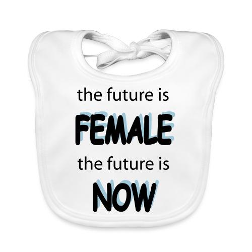 Future Female Now - Baby Bio-Lätzchen