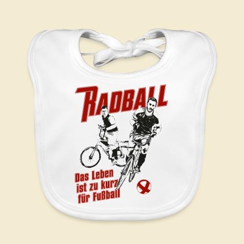 Radball | Das Leben ist zu kurz für Fußball - Baby Bio-Lätzchen