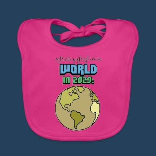 World in 2029 #fridaysforfuture #timetravelcontest - Baby Bio-Lätzchen