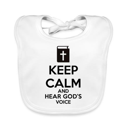 Keep Calm and Hear God Voice Meme - Babero ecológico bebé