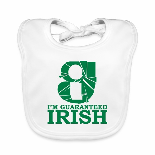 I'm Guaranteed Irish - Baby Organic Bib
