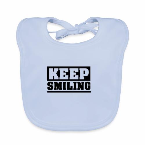 KEEP SMILING Spruch Lächeln lächle weiter schlicht - Baby Bio-Lätzchen