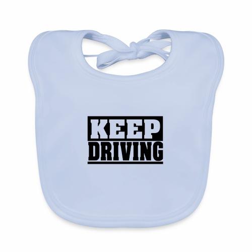 KEEP DRIVING Spruch, fahr weiter, cool, schlicht - Baby Bio-Lätzchen