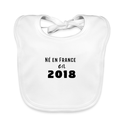 Ne en France en 2018 - Bavoir bio Bébé