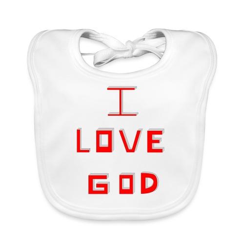 I LOVE GOD - Babero de algodón orgánico para bebés