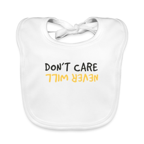 Don't Care, Never Will by Dougsteins - Organic Baby Bibs
