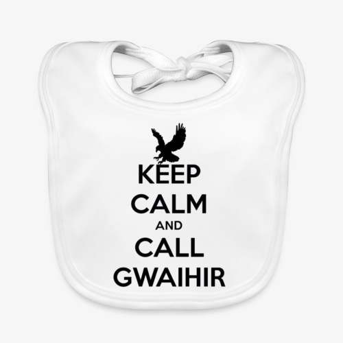 Keep Calm And Call Gwaihir - Organic Baby Bibs