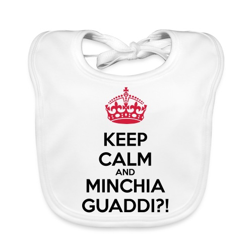 Minchia guaddi Keep Calm - Bavaglino
