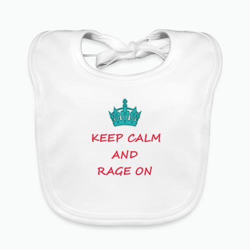 KEEP CALM AND RAGE ON - Baby Organic Bib