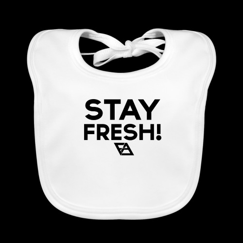 STAY FRESH! T-paita - Vauvan luomuruokalappu
