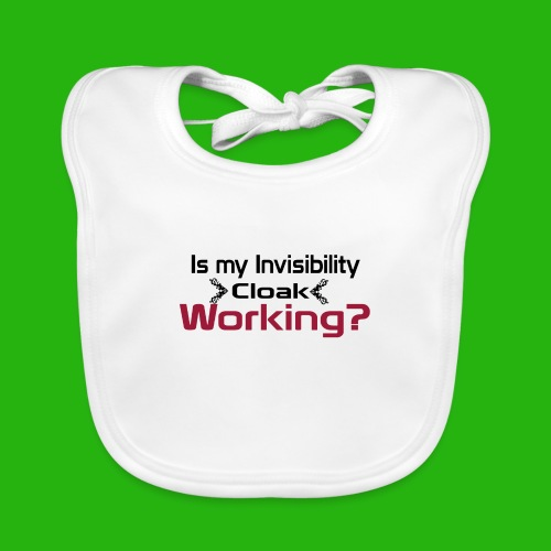 Is my invisibility cloak working shirt - Baby Organic Bib