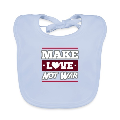 Make_love_not_war by Lattapon - Baby økologisk hagesmæk