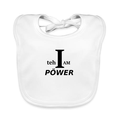 I am teh Power - Baby Organic Bib