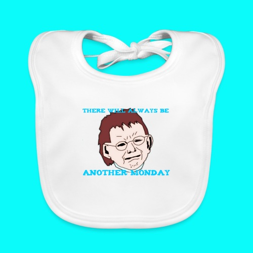 THERE WILL ALWAYS BE ANOTHER MONDAY T-SHIRT HERR - Ekologisk babyhaklapp