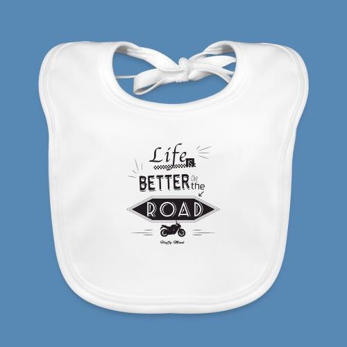 Moto - Life is better on the road - Bavoir bio Bébé