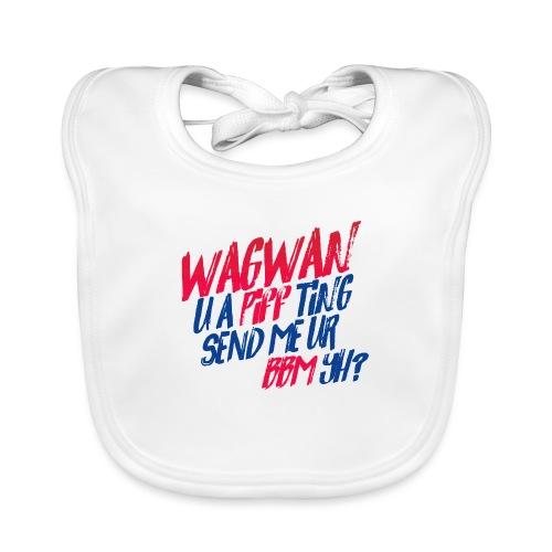 Wagwan PiffTing Send BBM Yh? - Baby Organic Bib
