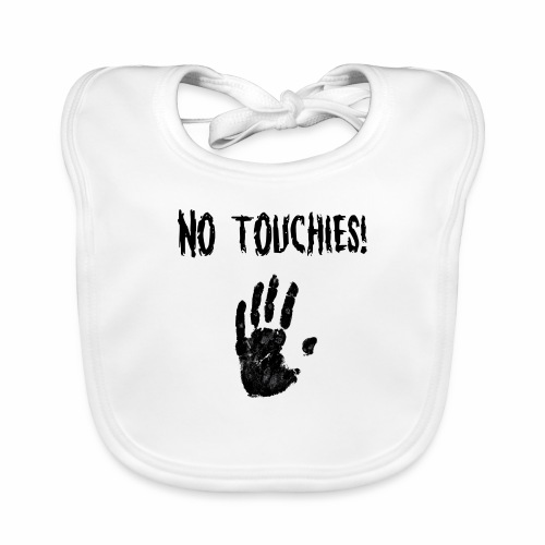 No Touchies in Black 1 Hand Below Text - Baby Organic Bib