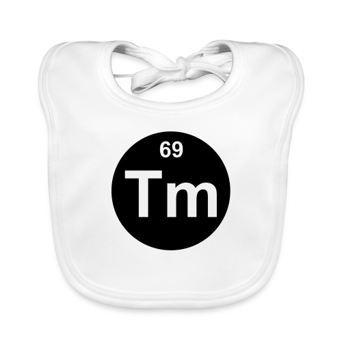 Thulium (Tm) (element 69) - Organic Baby Bibs