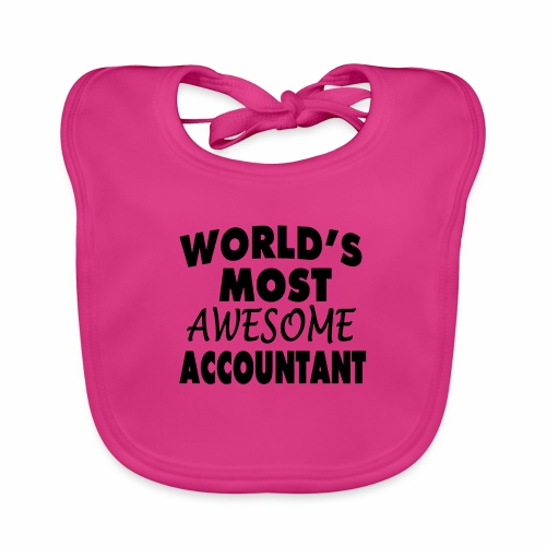 Black Design World s Most Awesome Accountant - Baby Bio-Lätzchen