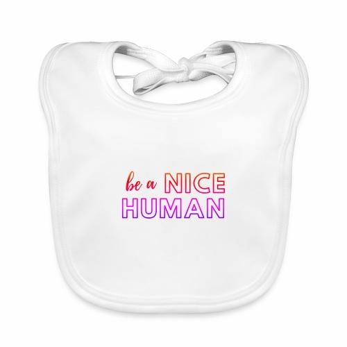 Be a Nice Human | rainbow - Bavaglino ecologico per neonato