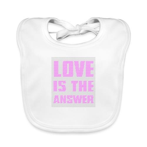 LOVE IS THE ANSWER - Bavaglino ecologico per neonato