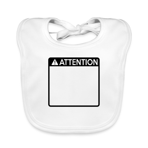 Attention Sign (1 colour) - Baby Organic Bib