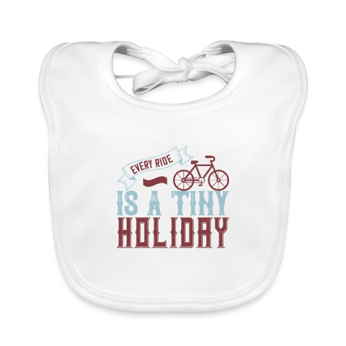 Every ride is a tiny holiday - Organic Baby Bibs