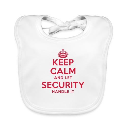 keep calm and let security handle it - Baby Bio-Lätzchen