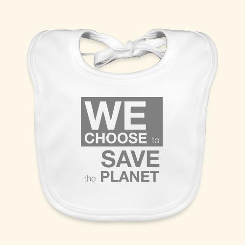 We Choose to Save the Planet grå - Baby biosmekke