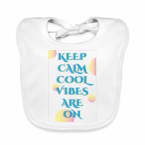 KEEP CALM VIBES - Organic Baby Bibs