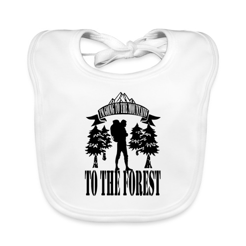 I m going to the mountains to the forest - Organic Baby Bibs