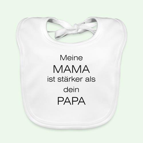 meine mama ist stärker als dein papa // farbe - Baby Bio-Lätzchen