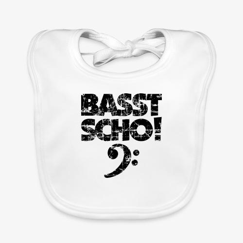 BASST SCHO! Bass Bassschlüssel Bassisten - Baby Bio-Lätzchen