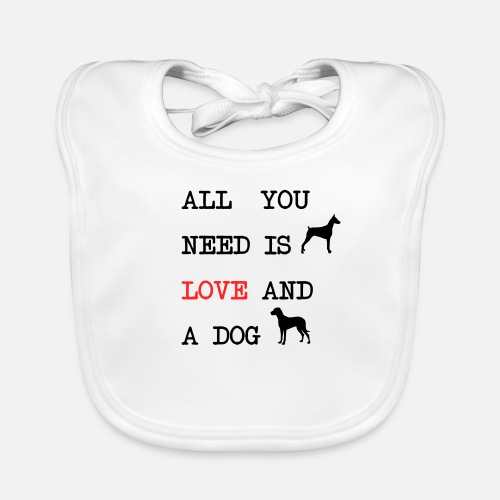 All You Need is Love and a Dog - Bio-slabbetje voor baby's