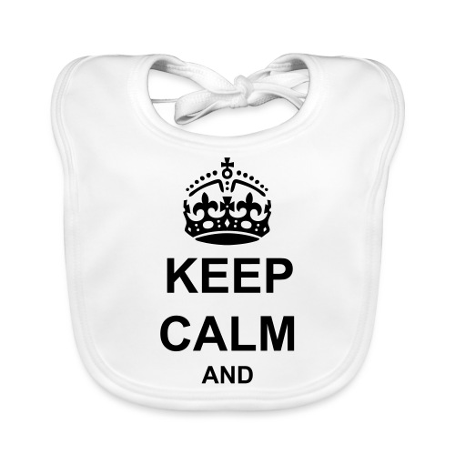 Keep Calm And Your Text Best Price - Baby Organic Bib
