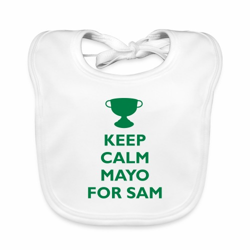 Keep Calm Mayo For Sam_ - Baby Organic Bib