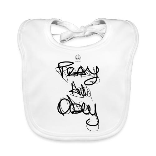 Pray & obey - Bavoir bio Bébé