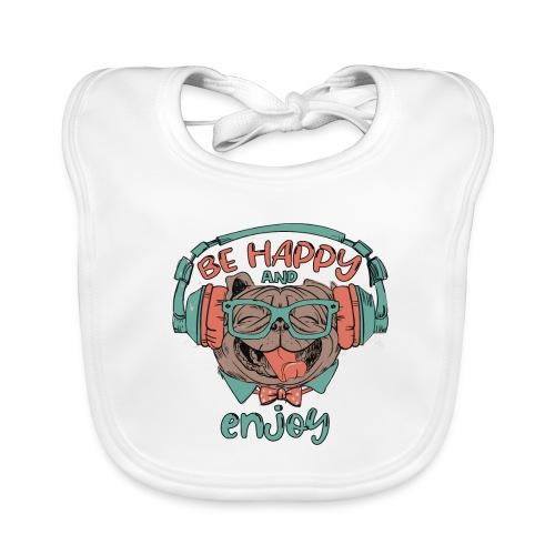 Be happy Mops and enjoy / Genießer Hunde Leben - Baby Bio-Lätzchen