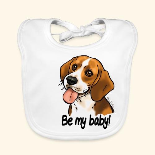 Chien beagle Be my baby (texte noir) - Bavoir bio Bébé