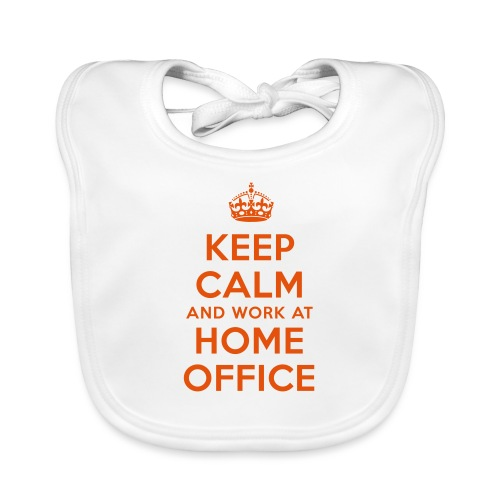KEEP CALM and work at HOME OFFICE - Baby Bio-Lätzchen
