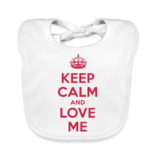 keep calm and love me - Baby Bio-Lätzchen