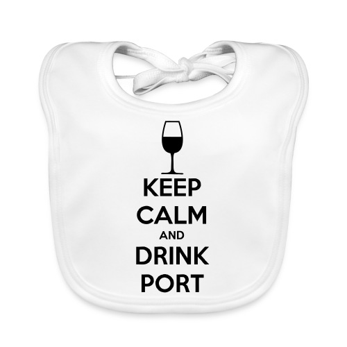Keep Calm and Drink Port - Organic Baby Bibs