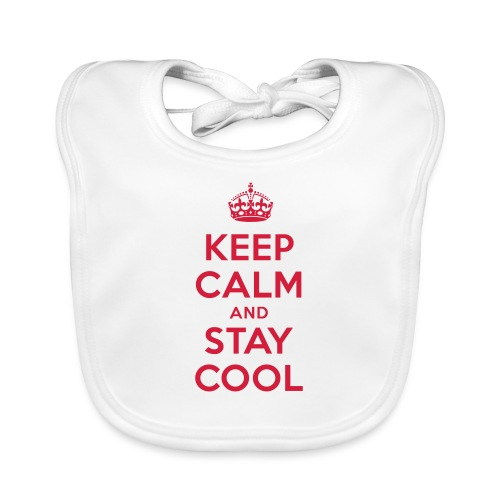 KEEP CALM and STAY COOL - Baby Bio-Lätzchen